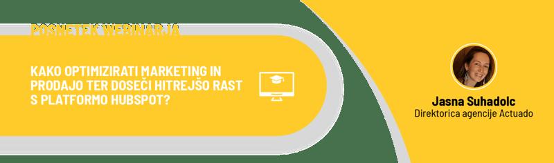 Actuado webinar - Kako optimizirati marketing in prodajo ter doseči hitrejšo rast s platformo HubSpot